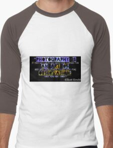 Photography Is Men's Baseball ¾ T-Shirt
