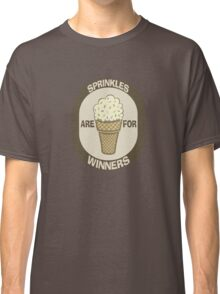 Sprinkles are for Winners  Classic T-Shirt