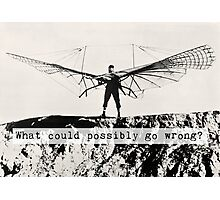 Human Bird Glider - What Could Possibly go Wrong? Photographic Print