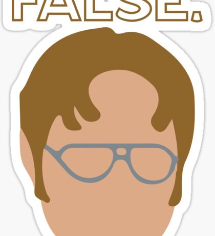 Dwight False Sticker Sticker