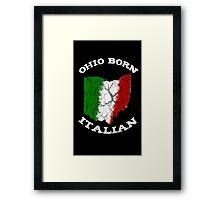 Ohio Born Italian Framed Print