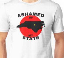 Ashamed Of My State- North Carolina Unisex T-Shirt