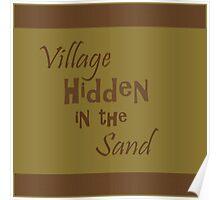 Village Hidden in the Sand Poster