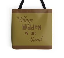 Village Hidden in the Sand Tote Bag