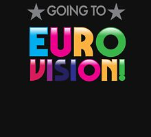 Going to EURO VISION T-Shirt