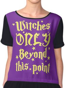 Witches only beyond this point Chiffon Top