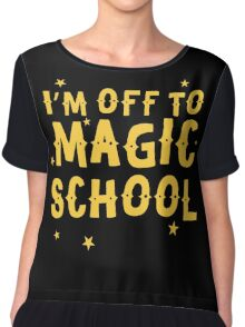 I'm off to MAGIC SCHOOL Chiffon Top
