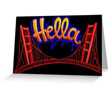 Hella - SF [Blue] Greeting Card