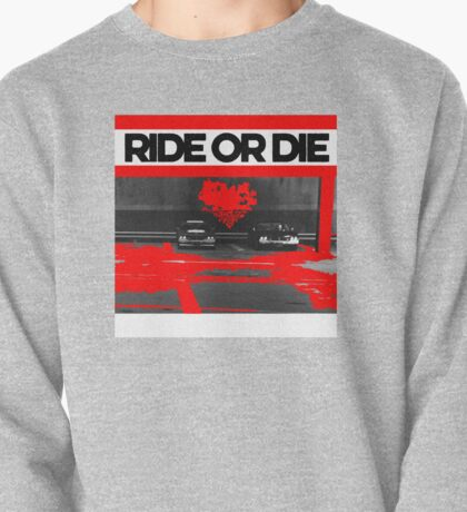Ride or Die Pullover