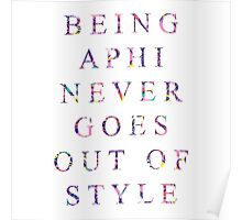 being aphi never goes out of style Poster