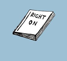 The Book of Right-On Unisex T-Shirt