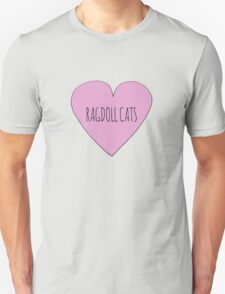 Ragdoll cat love Unisex T-Shirt