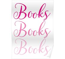 Books Books Books  in pink Poster