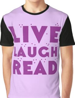 LIVE LAUGH READ in purple Graphic T-Shirt