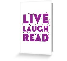 LIVE LAUGH READ in purple Greeting Card