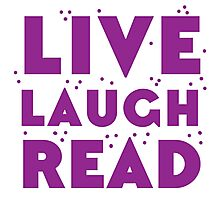 LIVE LAUGH READ in purple Photographic Print