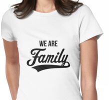 We Are Family (Black) Womens Fitted T-Shirt