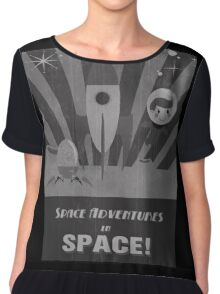 Space adventures, In Space!  Chiffon Top