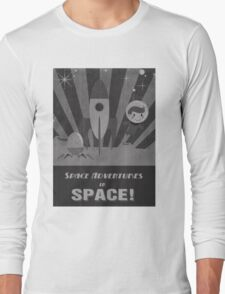 Space adventures, In Space!  Long Sleeve T-Shirt