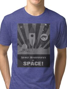 Space adventures, In Space!  Tri-blend T-Shirt