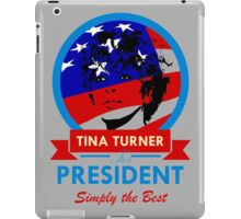 Tina Turner for President iPad Case/Skin