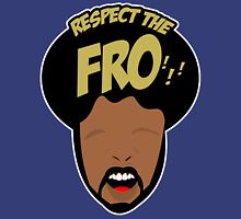 Respect the Fro! Unisex T-Shirt