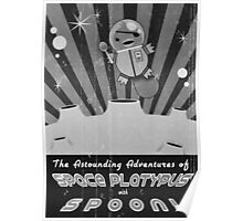 The astounding adventures of space platypus with spoon Poster