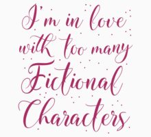 I'm in love with too many fictional characters (in pink) One Piece - Short Sleeve