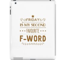 Friday is iPad Case/Skin