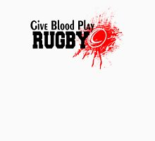 Give Blood Play Rugby Unisex T-Shirt