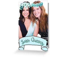 Lana Parrilla & Rebecca Mader - Sass Queens Greeting Card