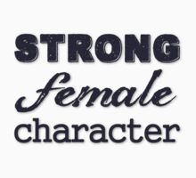 Strong Female Character One Piece - Short Sleeve