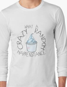 """Crazy Random Happenstance"" Dr Horrible Long Sleeve T-Shirt"