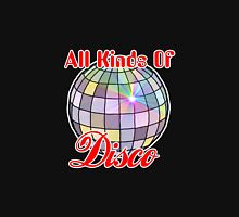 All Kinds Of Disco T-Shirt