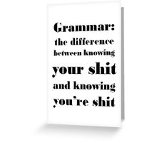 Grammar: The Difference Between Your and You're Greeting Card
