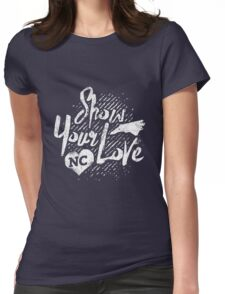 Show Your Love North Carolina, white design  Womens Fitted T-Shirt