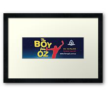 Regals - THE BOY FROM OZ - Banner Framed Print