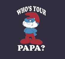 Who's your PAPA  Unisex T-Shirt