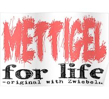 Mettigel for Life Poster
