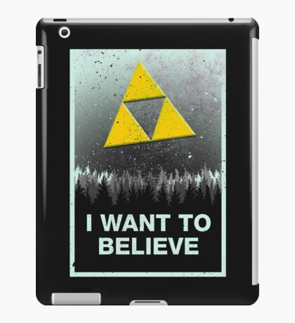 I want to believe in the Triforce iPad Case/Skin