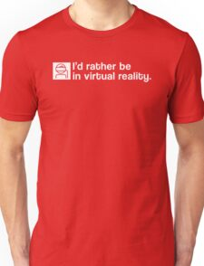 I'd Rather Be In Virtual Reality - White Clean T-Shirt