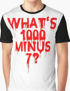 What's 1000 minus 7? Graphic T-Shirt