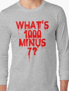 What's 1000 minus 7? Long Sleeve T-Shirt