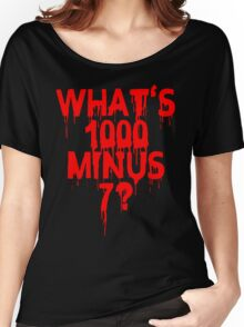 What's 1000 minus 7? Women's Relaxed Fit T-Shirt