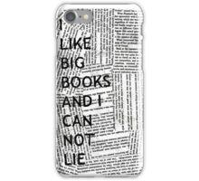 I Like Big Books And I Can Not Lie iPhone Case/Skin