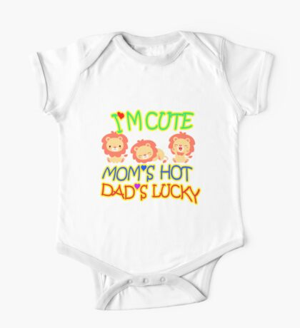Im Cute Moms Hot Dads lucky One Piece - Short Sleeve
