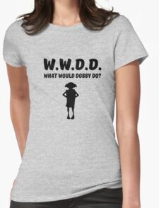 WWDD What Would Dobby Do? Womens Fitted T-Shirt