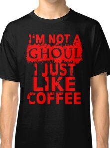 I just like coffee Classic T-Shirt
