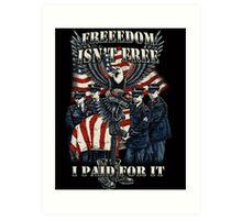 Veteran-Freedom Isn't Free Art Print