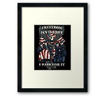 Veteran-Freedom Isn't Free Framed Print